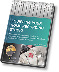 Equipping Your Home Recording Studio - ebook